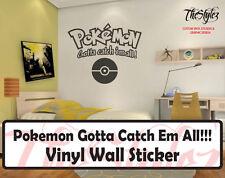 Pokemon Gotta Catch Em All!!! Custom Wall Vinyl Sticker