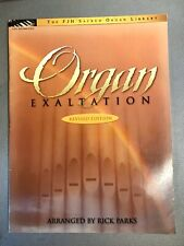 Organ Exaltation. Hymns arr. by Rick Parks 2005 FJH Late Intermediate 44 pages