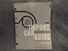 1962 Imported Car Guide Ignition Parts Pamphlet Booklet Form 1221