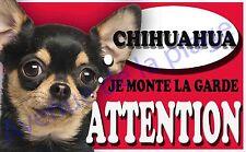 Plaque alu Attention au chien - Je monte la garde - Chihuahua tricolore - NEUF
