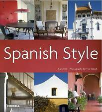 Spanish Style by Kate Hill (Hardback, 2009)