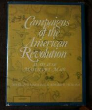 Campaigns of the American Revolution: Atlas of Manuscript Maps - Signed Copy!