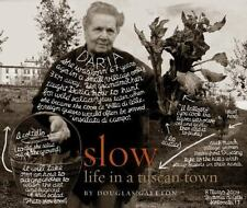 Slow: Life in a Tuscan Town-ExLibrary