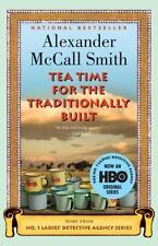 Tea Time for the Traditionally Built 2009 by Alexander Mccall Smith Hardback DJ