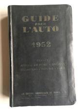 GUIDE POUR L'AUTO 1952 FRANCE AFRIQUE DU NORD BELGIQUE PAYS BAS SUISSE
