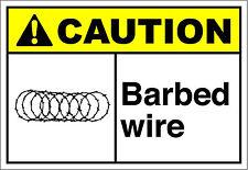 Barbed Wire 2 Caution OSHA / ANSI Aluminum METAL Sign
