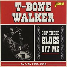 T-Bone Walker - Get These Blues Off Me - As and Bs 1950-1955 [CD]