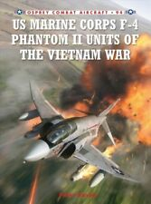 US Marine Corps F-4 Phantom II Units of the Vietnam War, Paperback by Davies,...