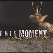 This Moment : Finding a Voice in the Dark [us Import] CD (2005)