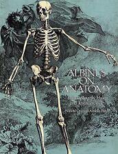 Dover Anatomy for Artists: Albinus on Anatomy by Bernhard Siegfried Albinus...