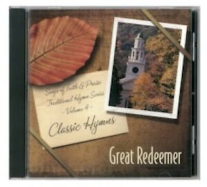 Great Redeemer Volume #13 Songs of Faith and Praise Series