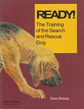 READY !! The Training of the Search & Rescue Dog Susan Bulanda **GOOD COPY**