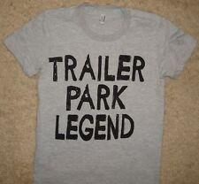 womens trailer park legend funny county music cute white trash top tee t shirt