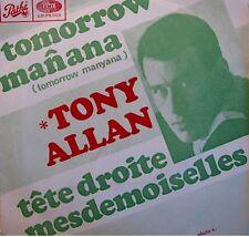 ++TONY ALLAN tomorrow manana/tete droite mesdemoiselles SP 1968 PATHÉ EX++