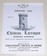 Ancienne étiquette Grand Vin Château LARROQUE - BORDEAUX supérieur 1973
