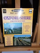 @@@ BRITISH RAILWAYS PAST AND PRESENT OXFORDSHIRE A SECOND SELECTION VGC @@@