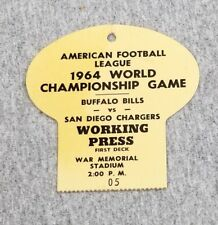AFL FOOTBALL CHAMPIONSHIP PRESS BADGE TICKET- 1964 - BILLS vs CHARGERS