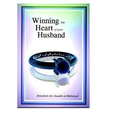 Winning The Heart of Your Husband Ibraahim Ibn Saaleh Al Mahmud Book