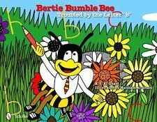 Bertie Bumble Bee: Troubled by the Letter B, , Haitham Al-ghani, K. I. Al-ghani,