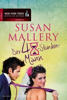 Der 48-Stunden-Mann von Susan Mallery (2012, Taschenbuch) #s01