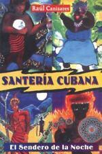 New, Santeria Cubana: El Sendero de la Noche, Raul J. Canizares, Book