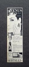 K023 - Advertising Pubblicità - 1962 - VENUS BERTELLI , PER LA BELLEZZA DEL VISO