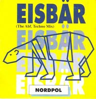 NORDPOL ~ Eisbär [x2+1] ~ maxi CD single ~ 1990 ~ ZYX ~ CS ~ Grauzone