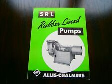 Allis Chalmers SRL Rubber Lined Pumps Brochure