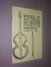 JOURNAL OF THE VIOLA DA GAMBA SOCIETY OF AMERICA. VOL 10. 1973 EARLY MUSIC ETC.