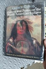 1975 BOOK, GEORGE CATLIN LETTERS & NOTES ON THE NORTH AMERICAN INDIANS