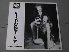 "Paul Rogers:  Flaunt It   7""   Near mint"