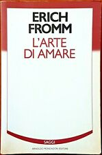Erich Fromm, L'arte di amare, Ed. Mondadori, 1988