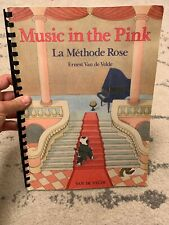 Music In The Pink La Methode Rose Ernest Van De Velde Piano Music Good Condition