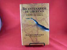 Bicentenarios de libertad: La fragua de la política en España y las Américas (A