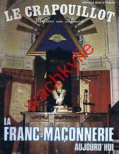 Le crapouillot n°75 de 1984 LA FRANC-MAÇONNERIE AUJOURD'HUI loge P2 Bongo