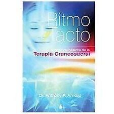 Ritmo y Tacto : Principios Basicos de la Terapia Craneosacral by Anthony P....