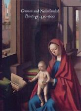 German and Netherlandish Paintings, 1450-1600: The Collections of the Nelson-Atk