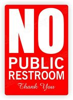 NO PUBLIC RESTROOM Vinyl Decal | Small Business Home Office Sign Label Sticker R