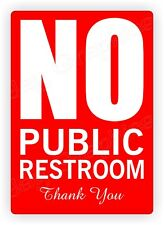 NO PUBLIC RESTROOM Vinyl Decal   Small Business Home Office Sign Label Stickers