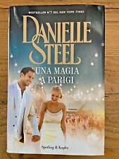 Danielle Steel UNA MAGIA A PARIGI Sperling & Kupfer 2018 - COME NUOVO MAI APERTO