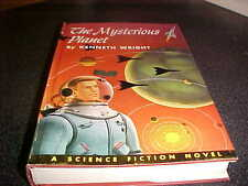 The Mysterious Planet Kenneth Wright 1st Edition HC DJ Winston 1953
