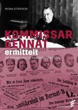 Kommissar Gennat ermittelt von Regina Stürickow (2016, Gebundene Ausgabe)