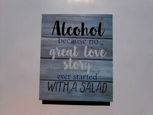 Farmhouse Picture wall decor Alcohol no love story started w/saladWA101214 Blue