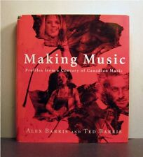 Making Music,  Profiles from a Century of Canadian Music