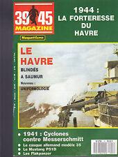 39-45 MAGAZINE -LE HAVRE - BLINDES SAUMUR - UNIFORMOLOGIE - CASQUE - MUSTANG P51