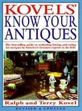 Kovels' Know Your Antiques, Revised and Updated by Kovel, Ralph, Kovel, Terry