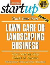 Start Your Own Lawn Care or Landscaping Business (StartUp Series), Entrepreneur