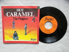 "45T 7"" THE PEPPERS ""Hot caramel"" SIROCCO 48.007 FRANCE §"