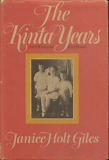 THE KINTA YEARS by Janice Holt Giles 1st Ptg. 1973