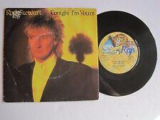 "ROD STEWART - TONIGHT I'M YOURS - 7"" 45 rpm vinyl record"